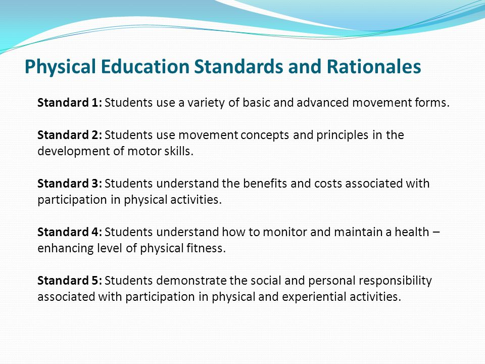 Physical Education Standards and Rationales