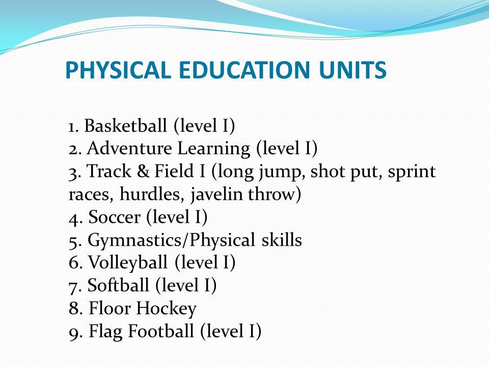 PHYSICAL EDUCATION UNITS