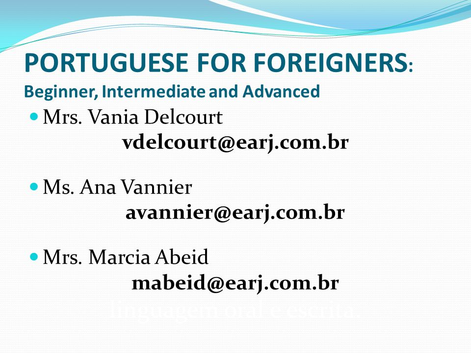 PORTUGUESE FOR FOREIGNERS: Beginner, Intermediate and Advanced