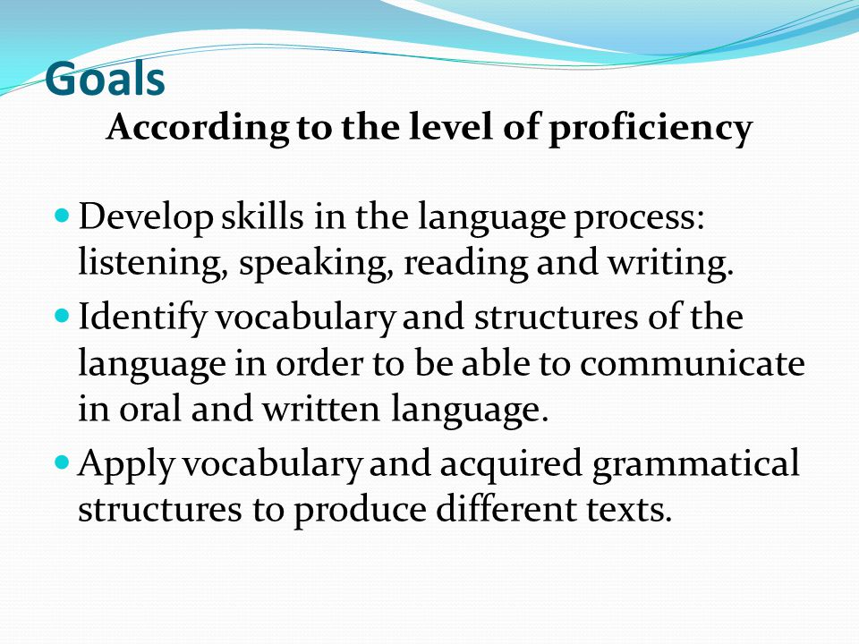 According to the level of proficiency