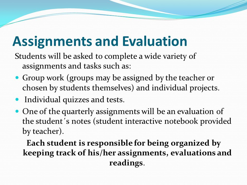 Assignments and Evaluation