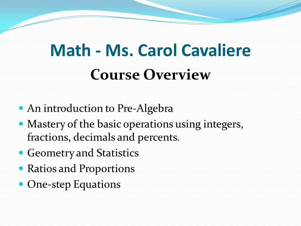 Math - Ms. Carol Cavaliere