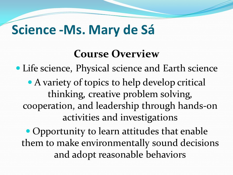 Life science, Physical science and Earth science