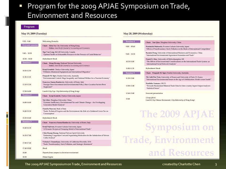 Program for the 2009 APJAE Symposium on Trade, Environment and Resources