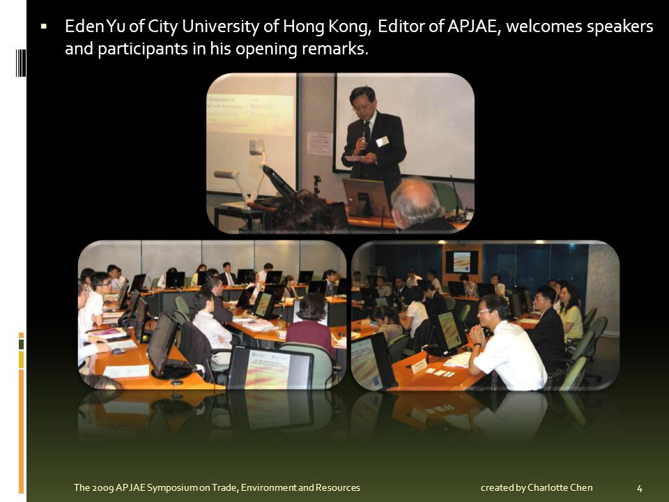 Eden Yu of City University of Hong Kong, Editor of APJAE, welcomes speakers and participants in his opening remarks.