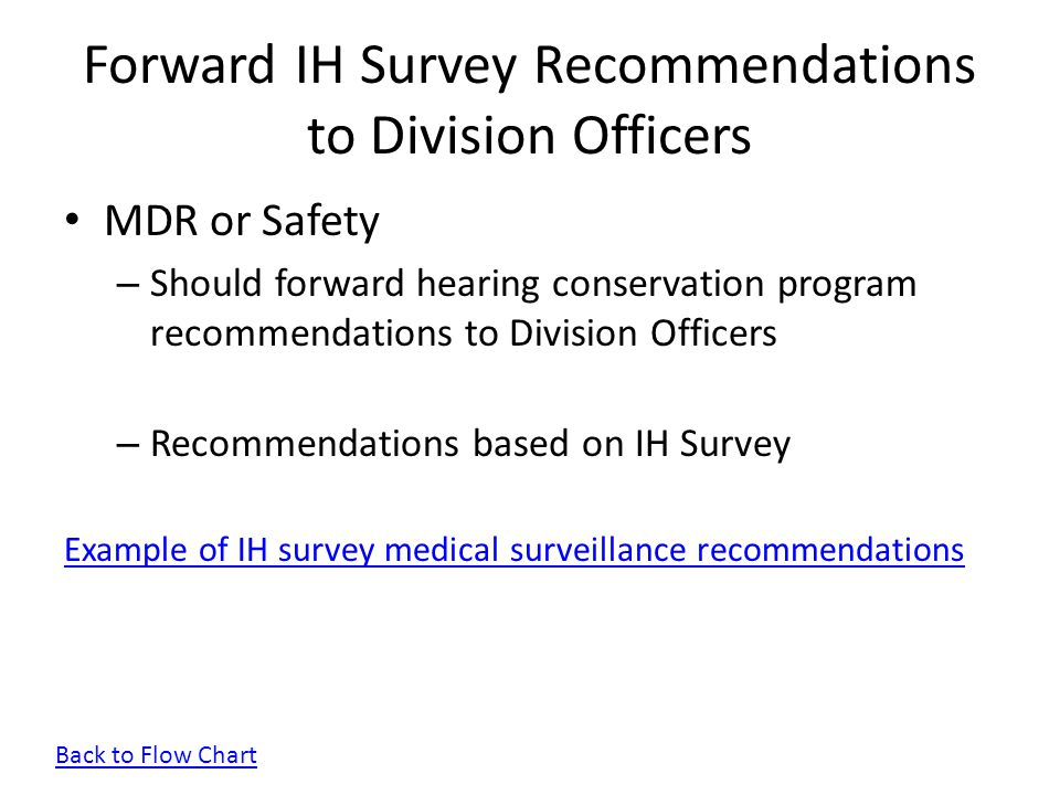Forward IH Survey Recommendations to Division Officers