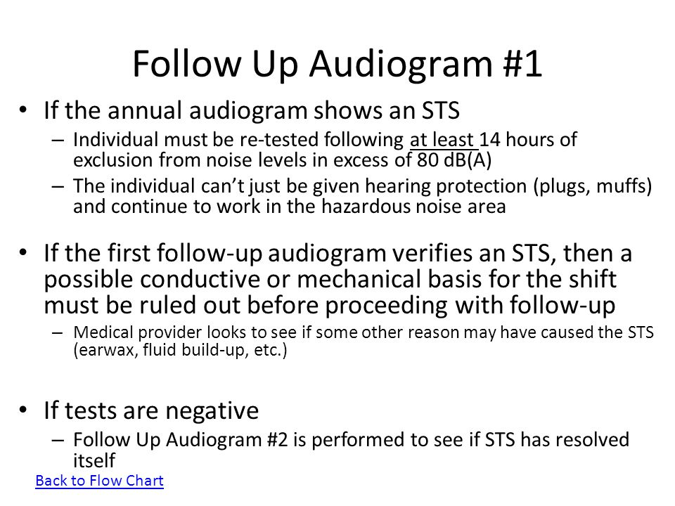 Follow Up Audiogram #1 If the annual audiogram shows an STS