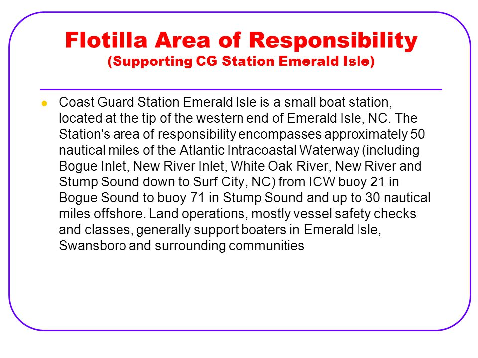 Flotilla Area of Responsibility (Supporting CG Station Emerald Isle)