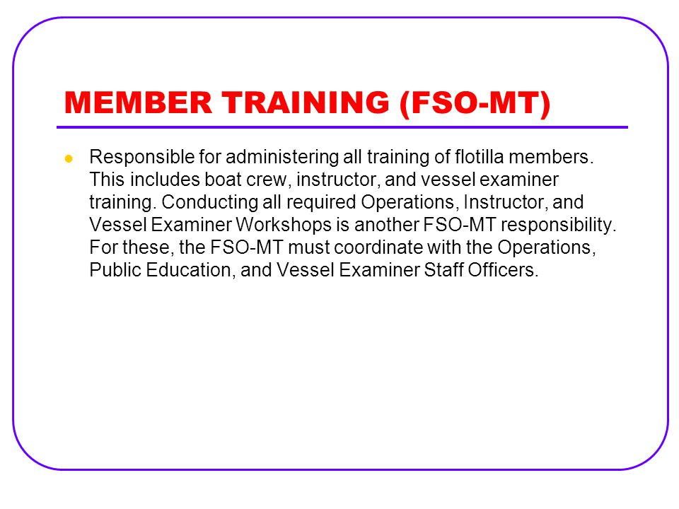 MEMBER TRAINING (FSO-MT)