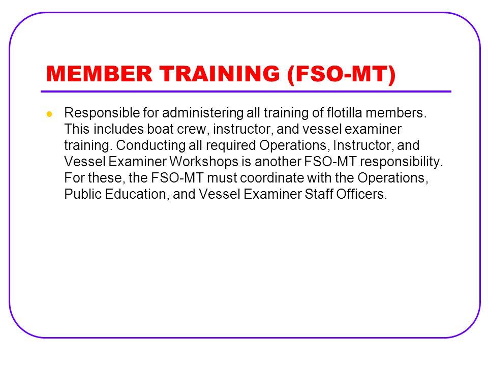 MEMBER TRAINING (FSO-MT)