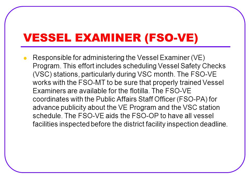 VESSEL EXAMINER (FSO-VE)