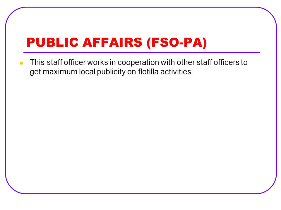 PUBLIC AFFAIRS (FSO-PA)