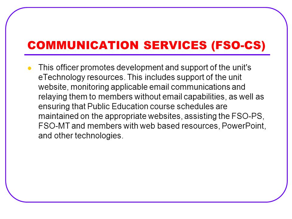 COMMUNICATION SERVICES (FSO-CS)