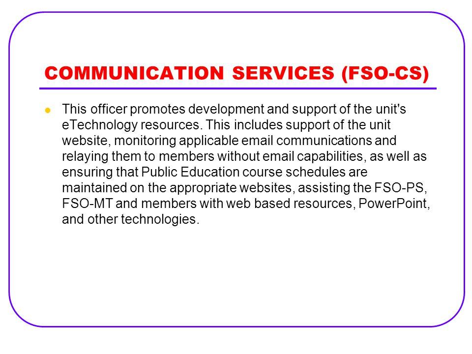 COMMUNICATION SERVICES (FSO-CS)