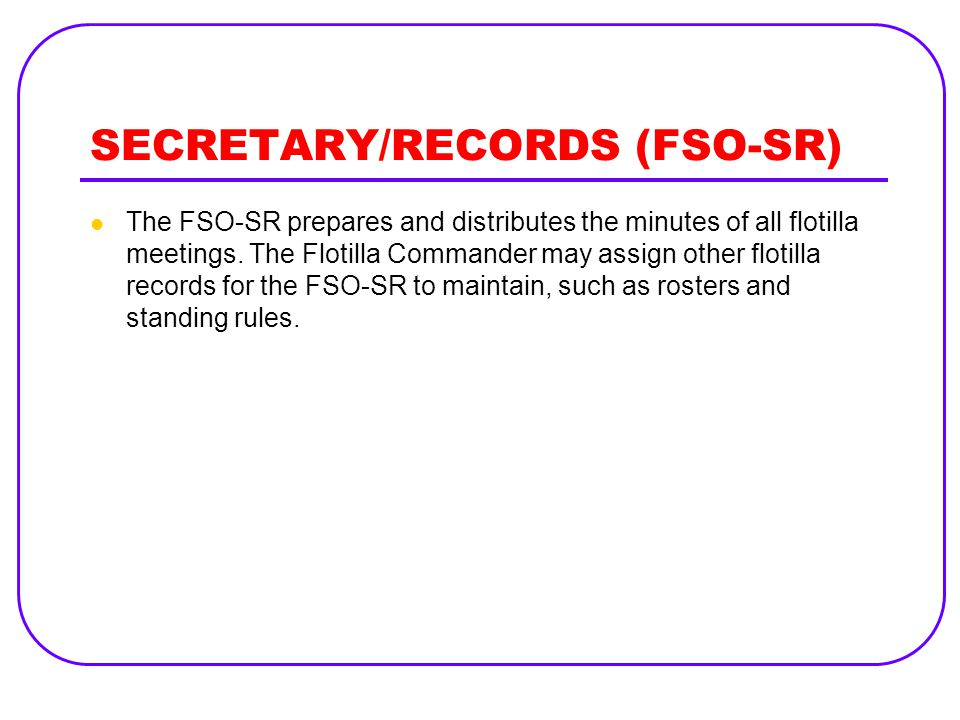 SECRETARY/RECORDS (FSO-SR)
