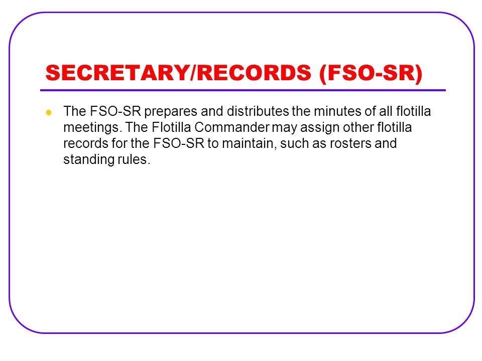 SECRETARY/RECORDS (FSO-SR)