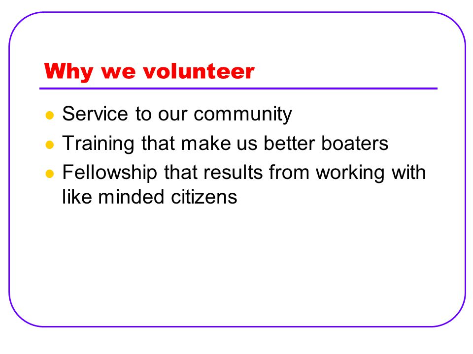 Why we volunteer Service to our community