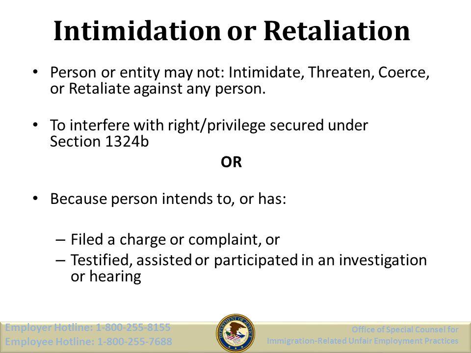Intimidation or Retaliation