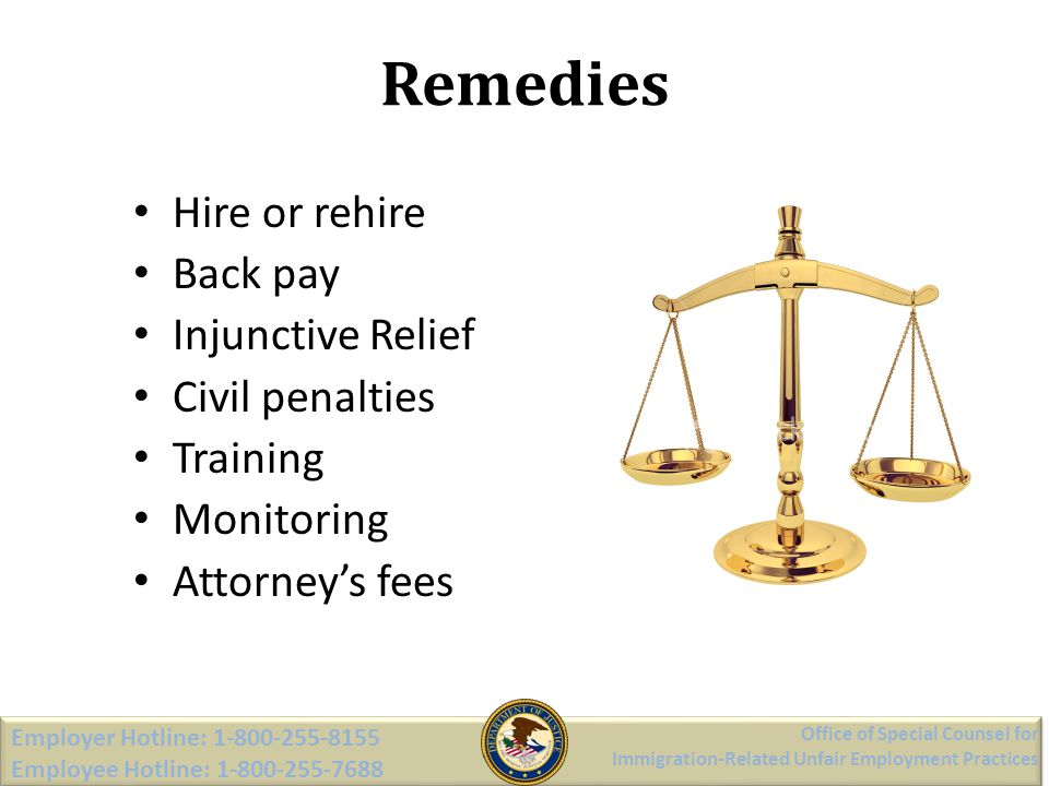 Remedies Hire or rehire Back pay Injunctive Relief Civil penalties