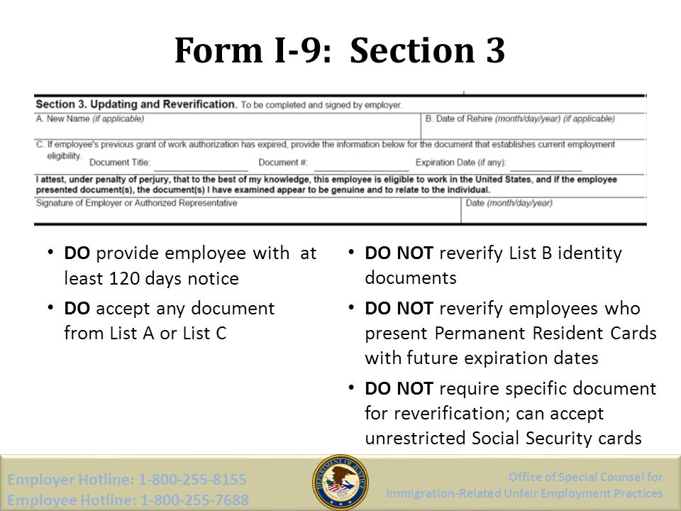 Form I-9: Section 3 DO provide employee with at least 120 days notice