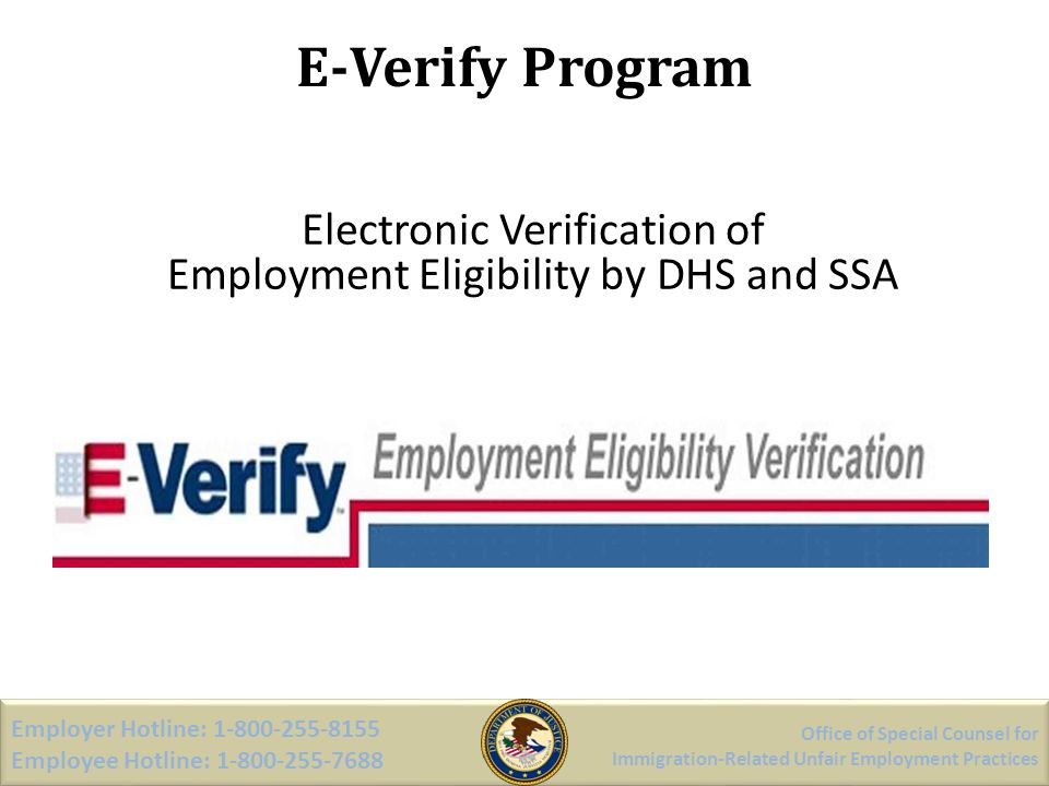 Electronic Verification of Employment Eligibility by DHS and SSA