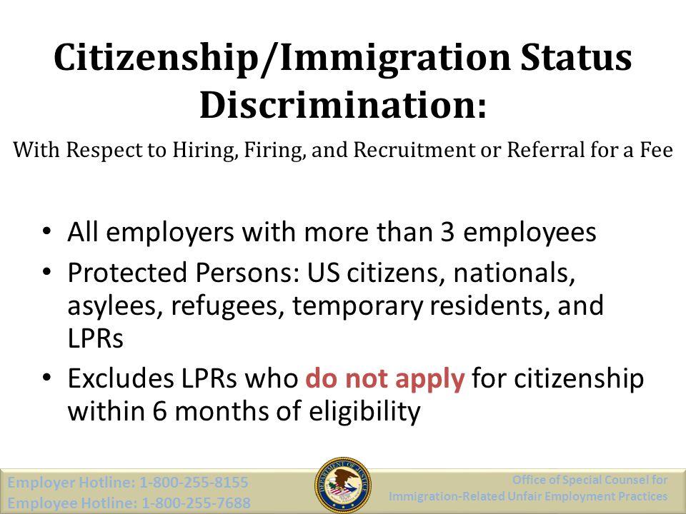Citizenship/Immigration Status Discrimination: