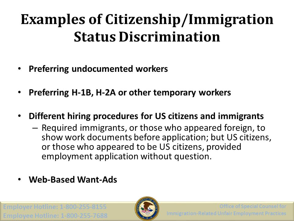 Examples of Citizenship/Immigration Status Discrimination