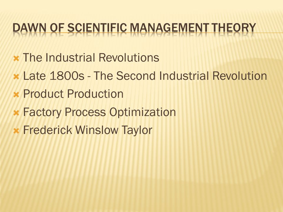 Dawn of Scientific management theory