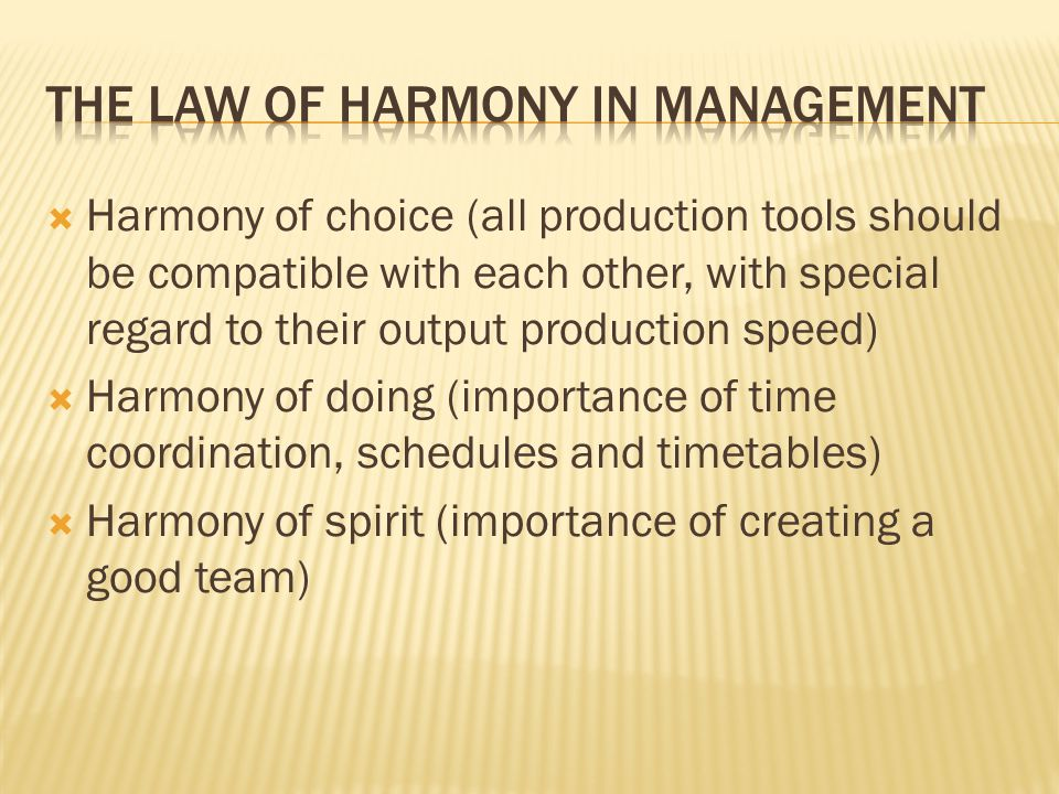 The Law of harmony in management