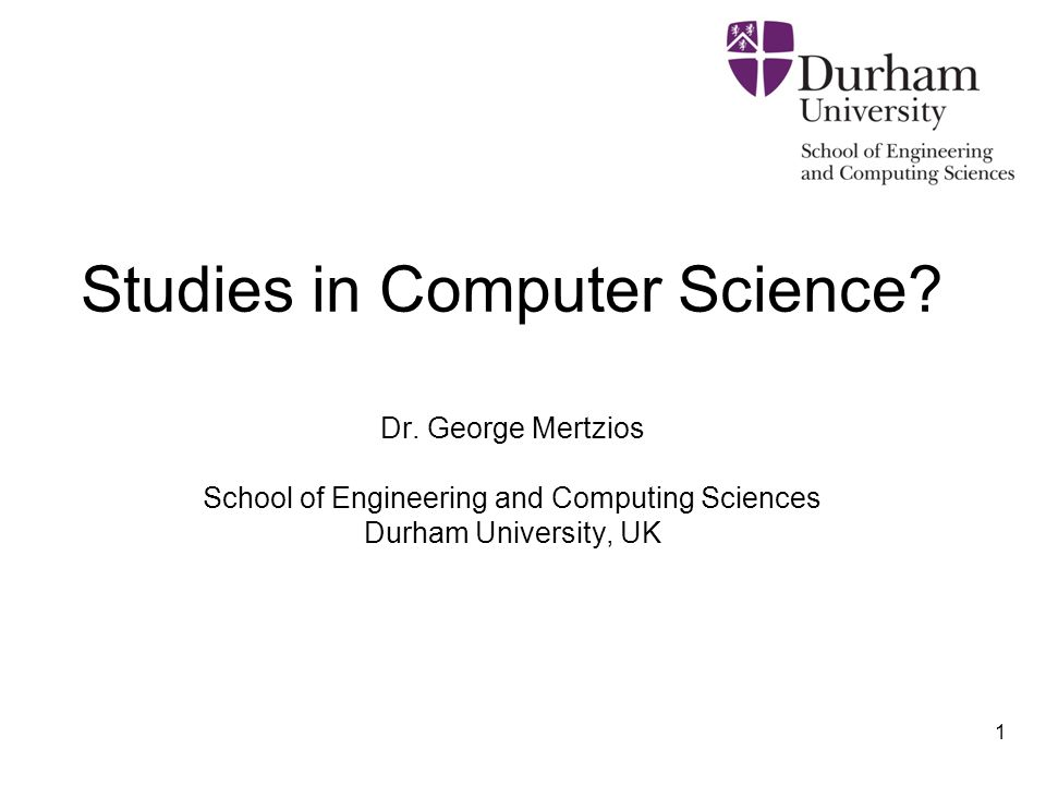 School of Engineering and Computing Sciences
