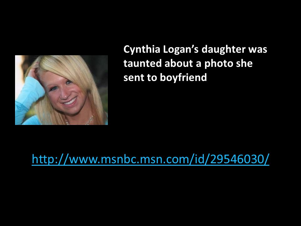Cynthia Logan's daughter was taunted about a photo she sent to boyfriend