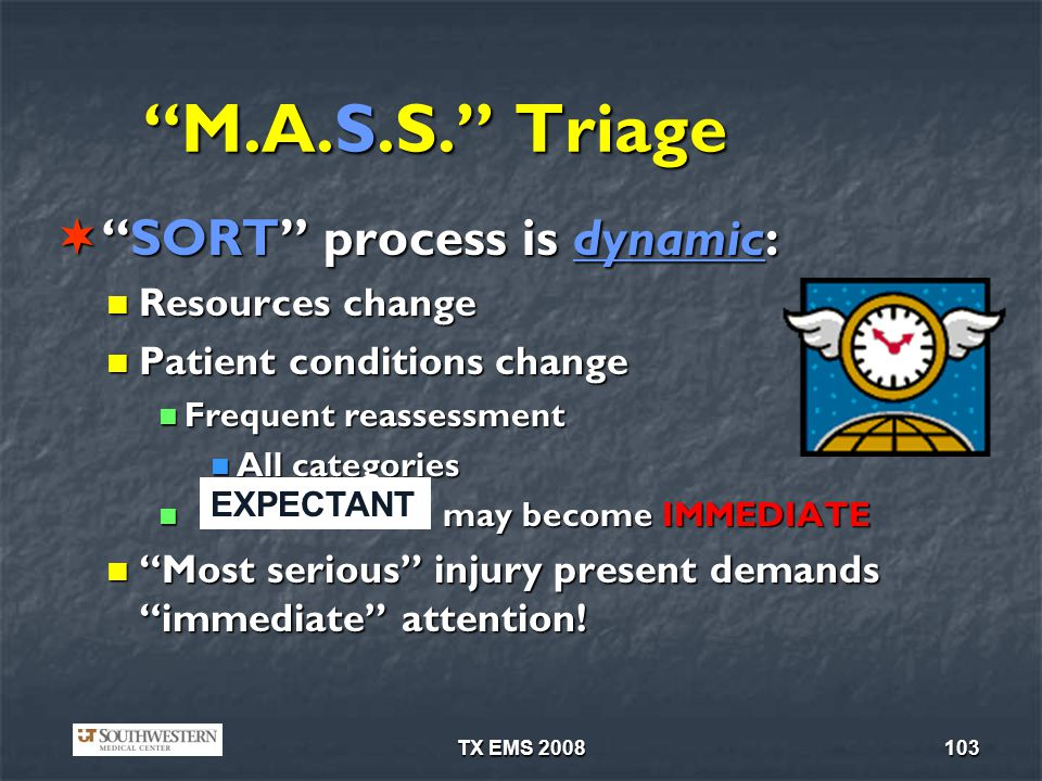 M.A.S.S. Triage SORT process is dynamic: Resources change