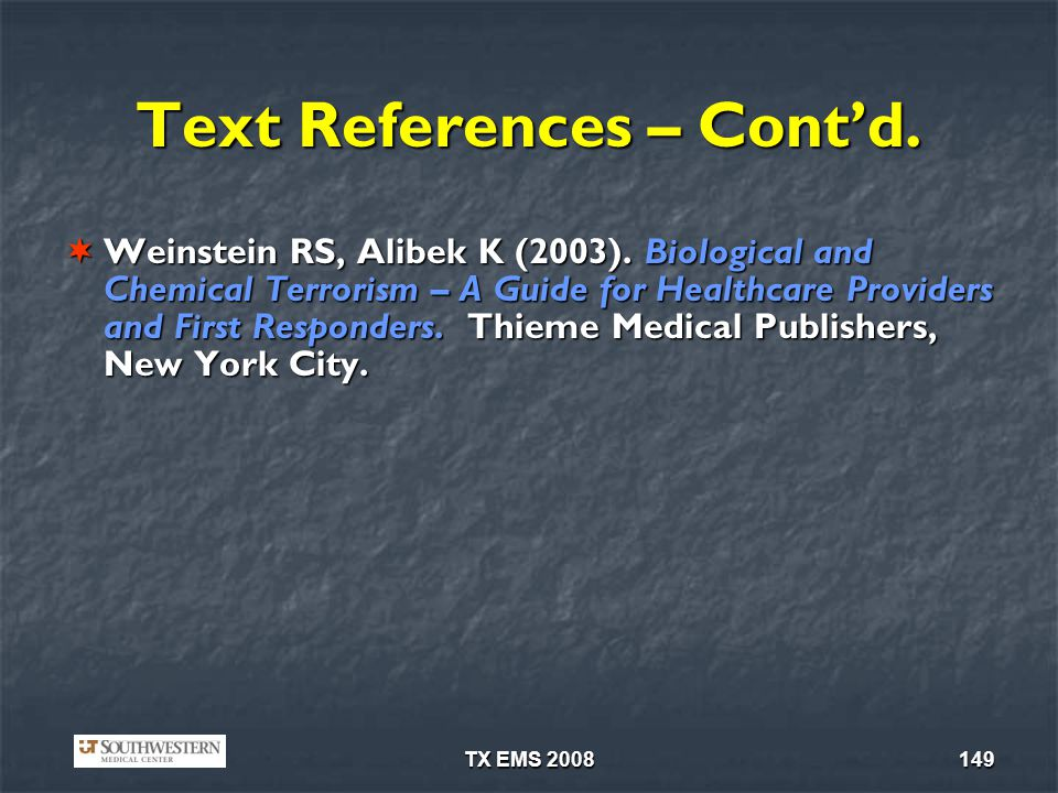 Text References – Cont'd.