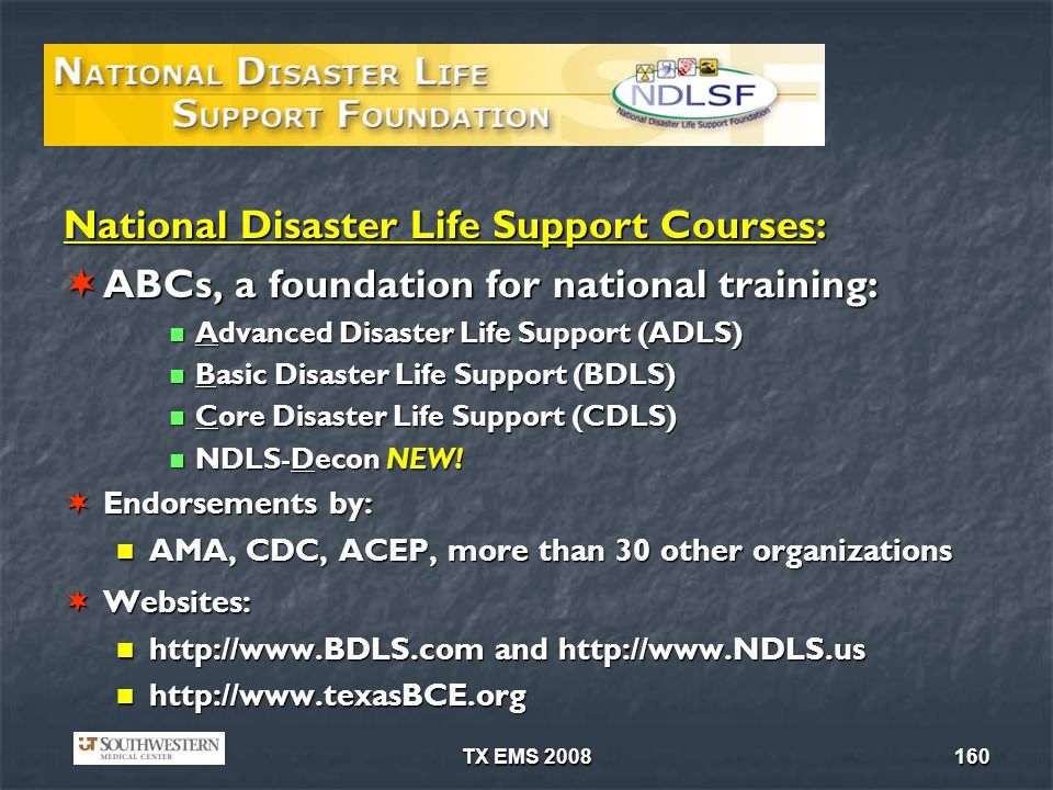 National Disaster Life Support Courses: