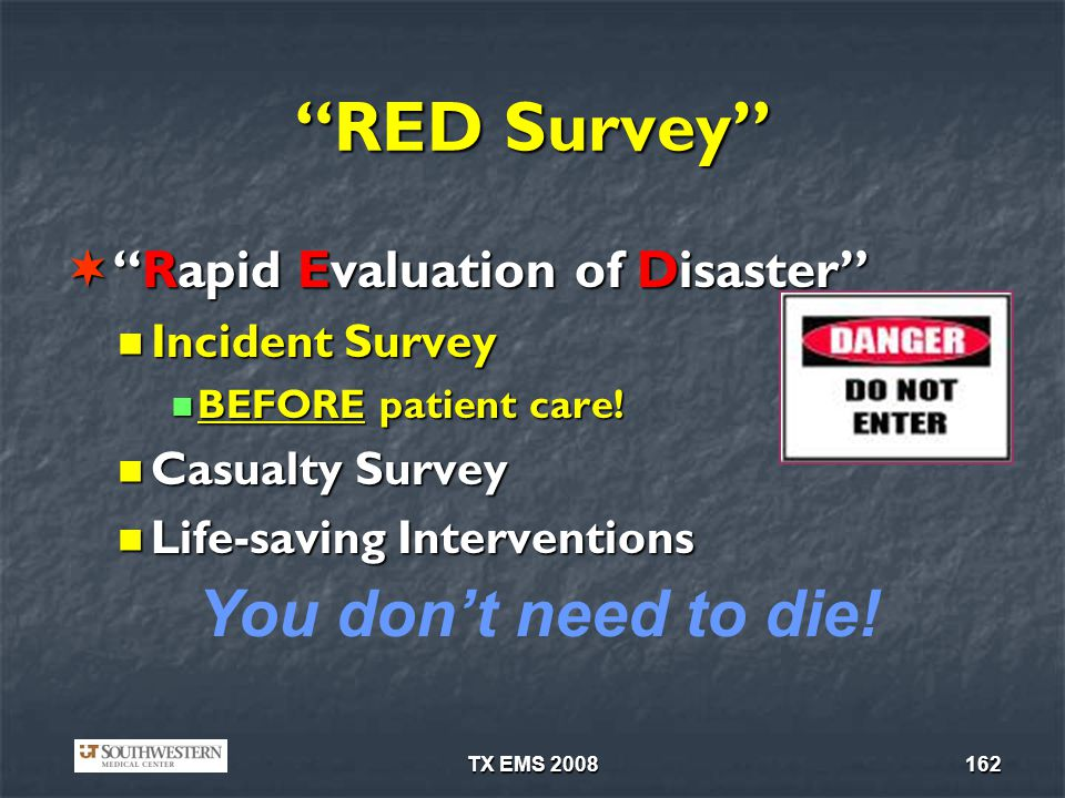 RED Survey You don't need to die! Rapid Evaluation of Disaster