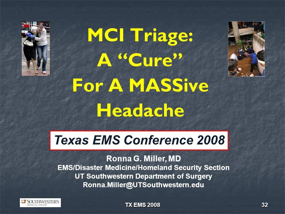 MCI Triage: A Cure For A MASSive Headache