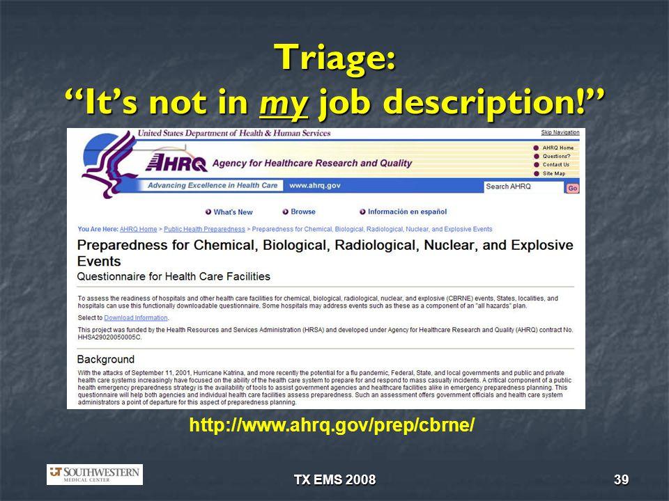 Triage: It's not in my job description!
