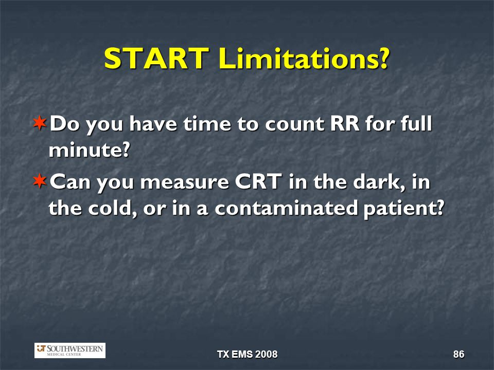 START Limitations Do you have time to count RR for full minute