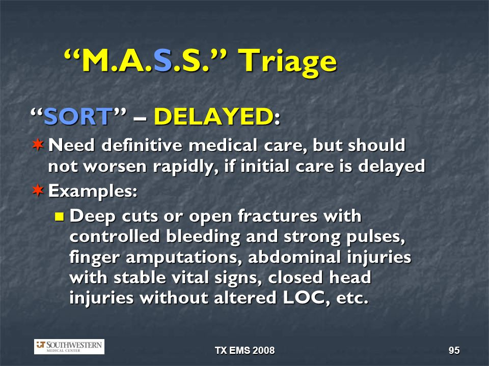 M.A.S.S. Triage SORT – DELAYED: