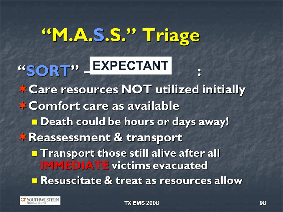 M.A.S.S. Triage SORT – : EXPECTANT