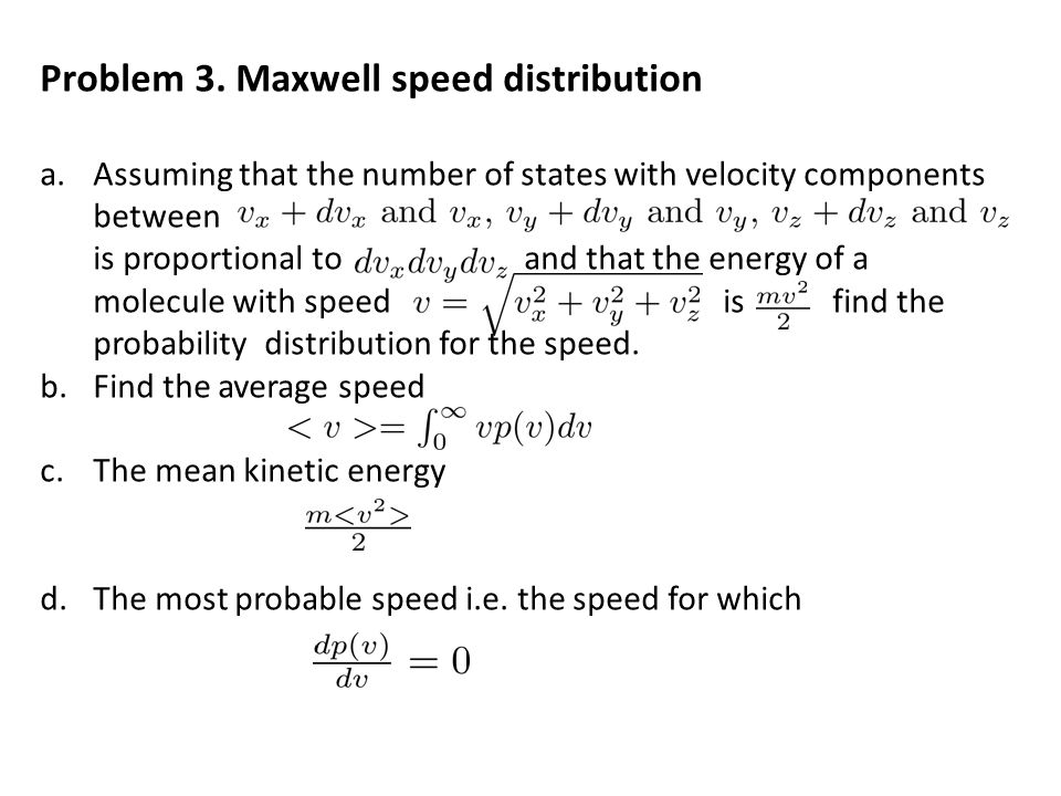 Problem 3. Maxwell speed distribution