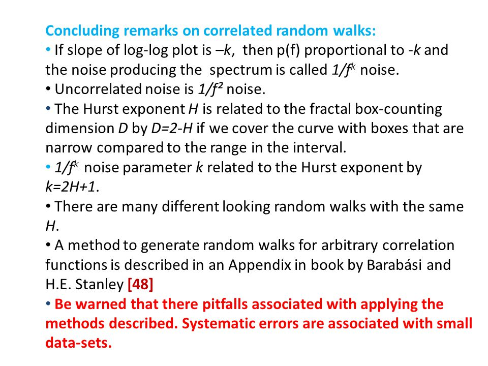 Concluding remarks on correlated random walks: