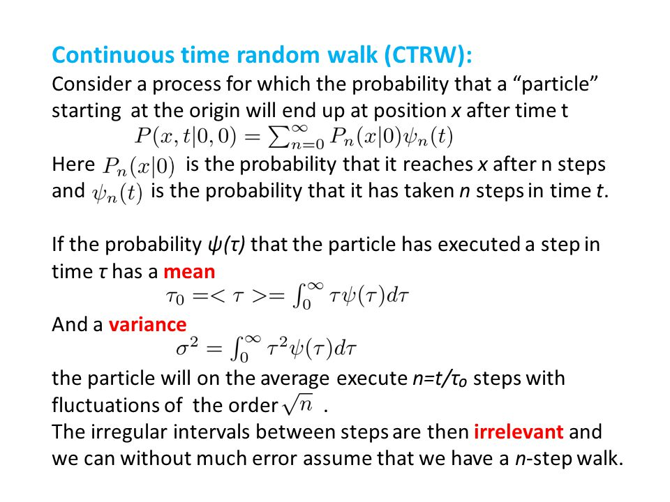 Continuous time random walk (CTRW):