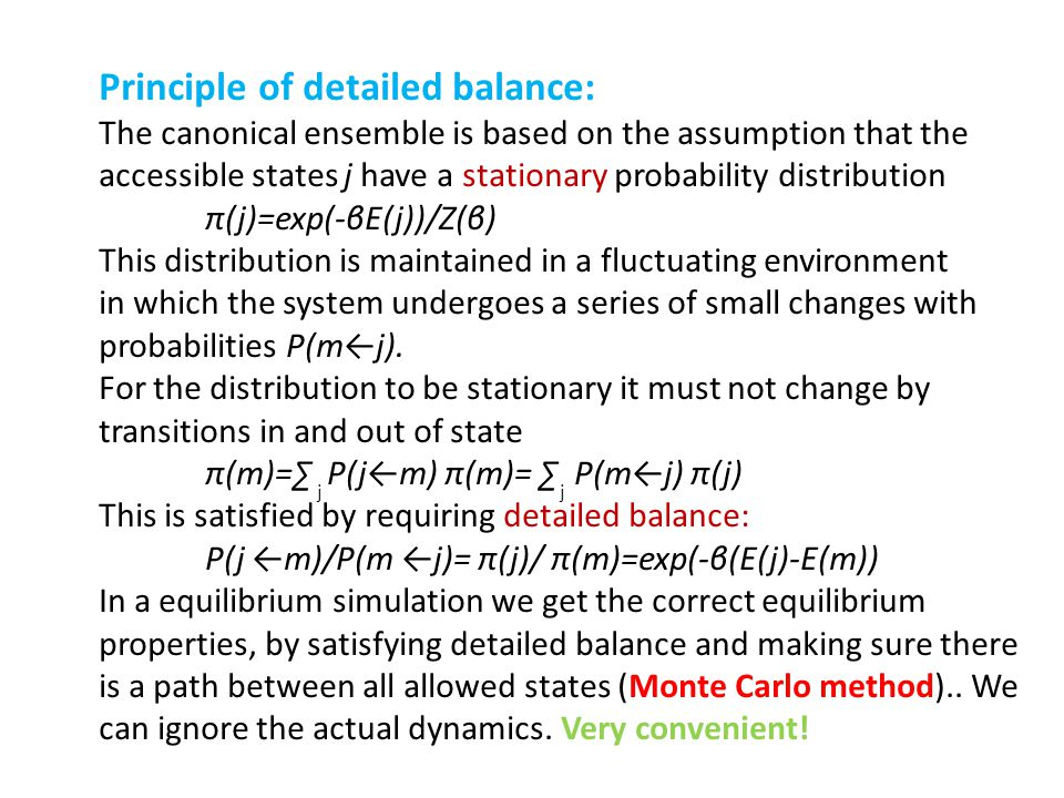 Principle of detailed balance: