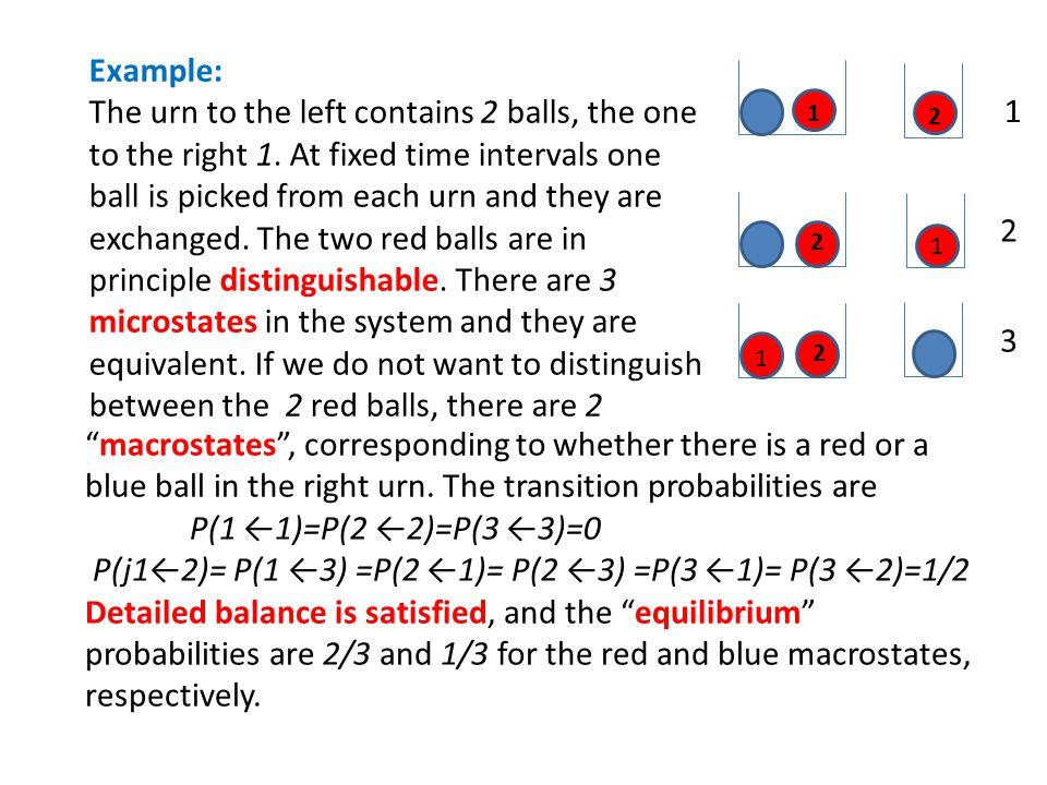 P(j1←2)= P(1 ←3) =P(2 ←1)= P(2 ←3) =P(3 ←1)= P(3 ←2)=1/2