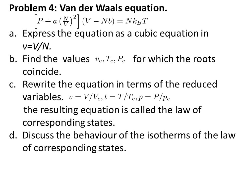 Problem 4: Van der Waals equation.
