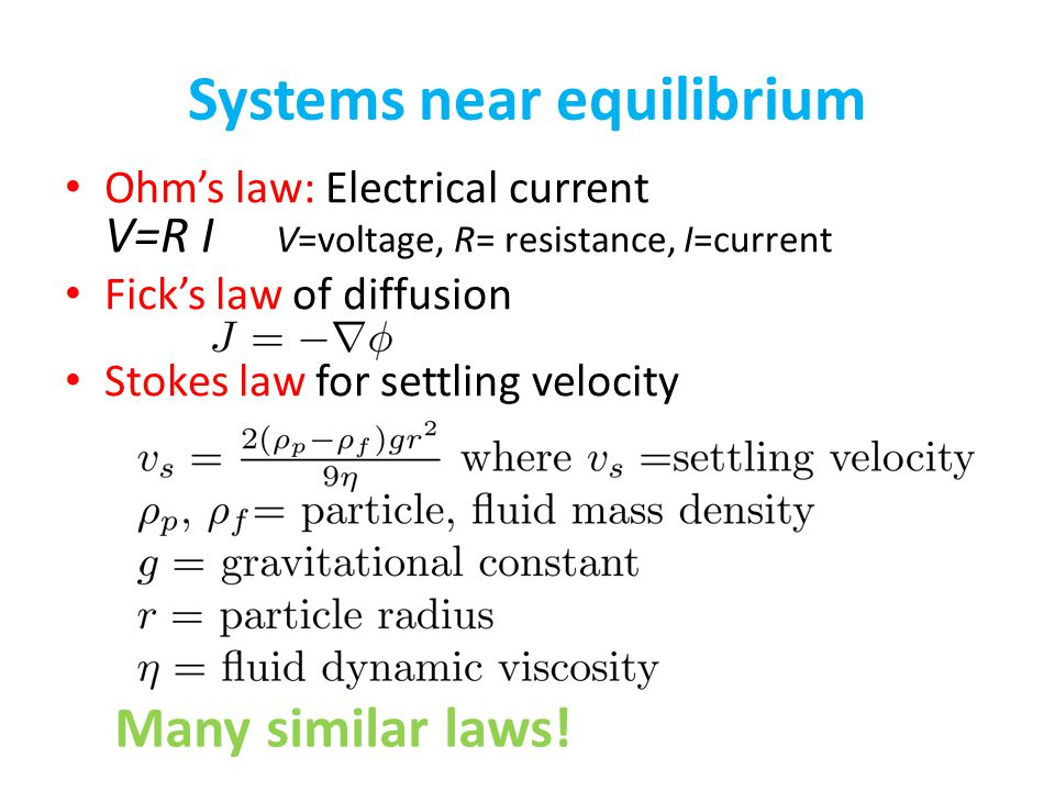 Systems near equilibrium