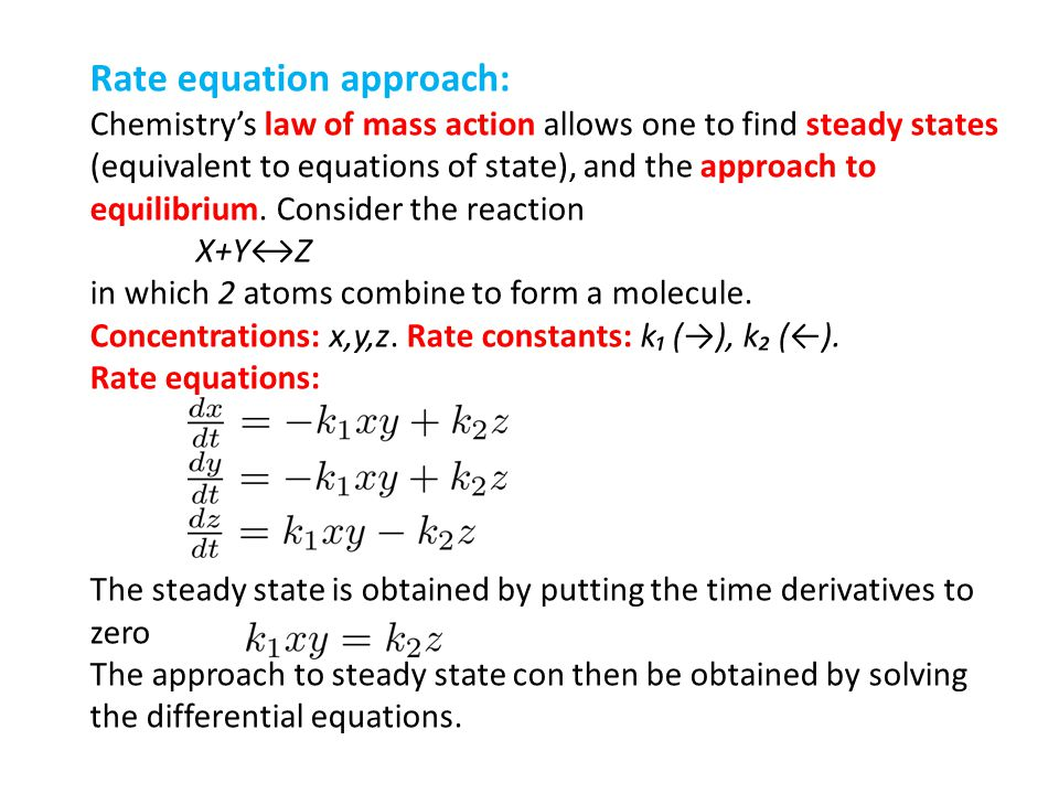 Rate equation approach: