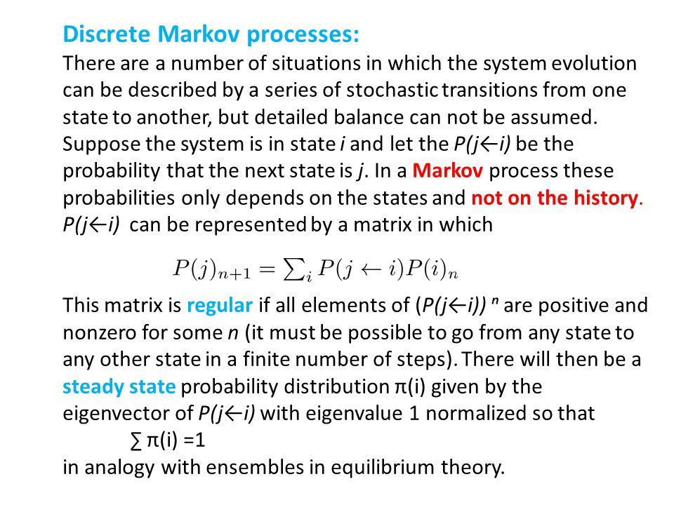 Discrete Markov processes: