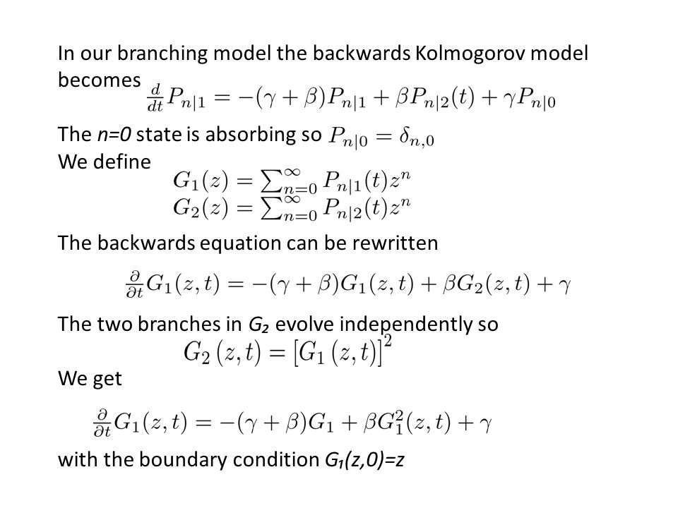 In our branching model the backwards Kolmogorov model becomes